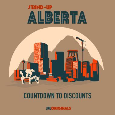 Stand-Up Alberta : Countdown To Discounts - JFL Originals
