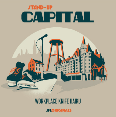Stand-Up Capital : Workplace Knife Haiku - JFL Originals