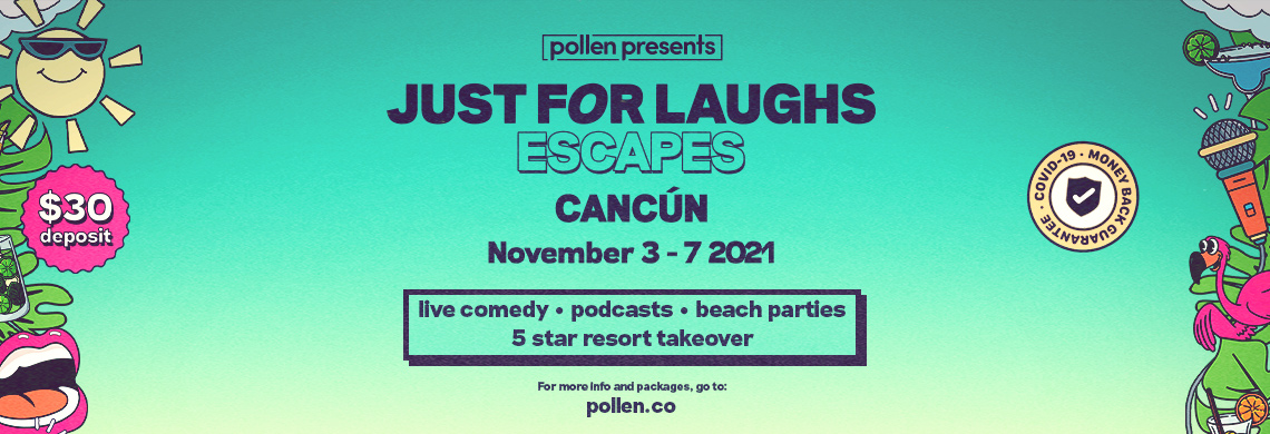 Just For Laughs Escapes - Cancún