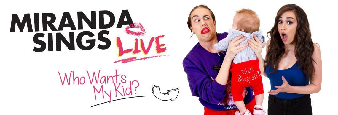 Miranda Sings - Who Wants My Kid?