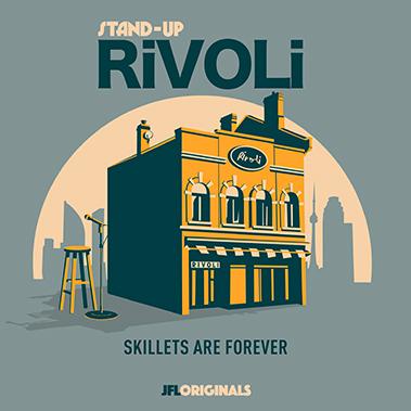 Stand-Up Rivoli : Skillets Are Forever - JFL Originals