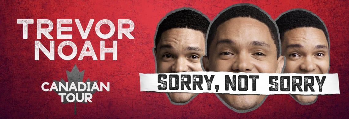 Trevor Noah - Sorry, Not Sorry Canadian Tour
