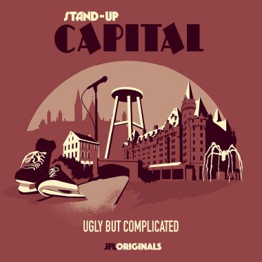 Stand-Up Capital : Ugly But Complicated - JFL Originals