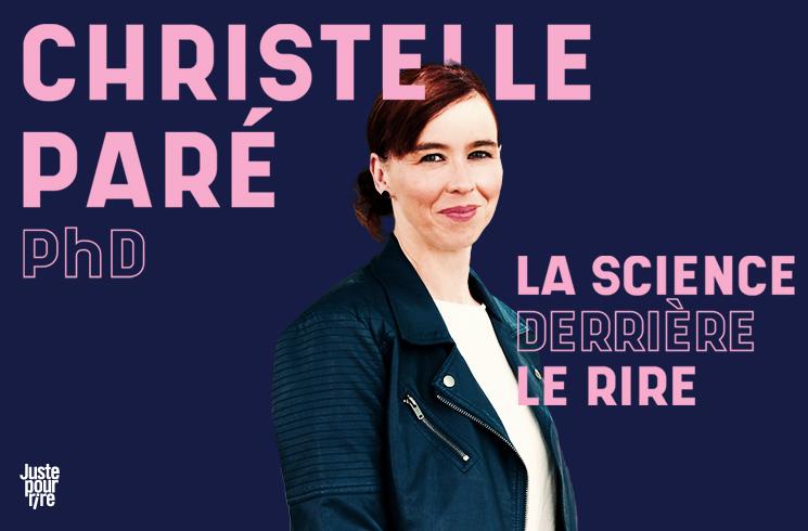 Christelle Paré PhD: La science derrière le rire