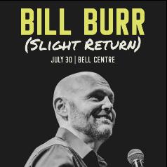 Bill Burr (Slight Return)