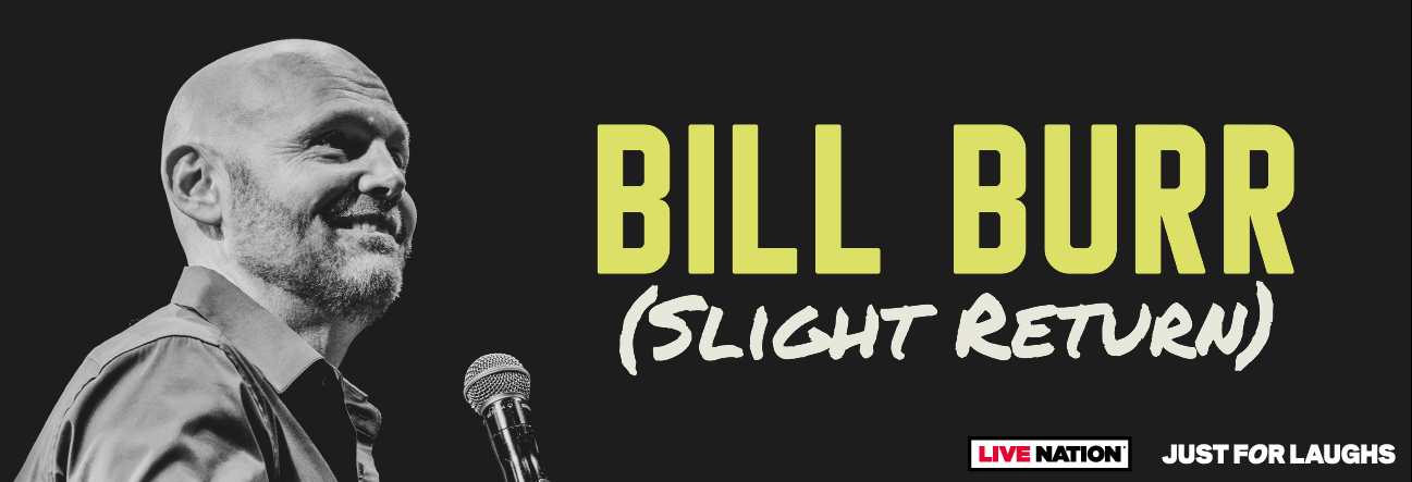 Bill Burr (Slight Return) Tour