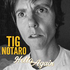 Tig Notaro - Hello Again